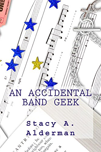 - An Accidental Band Geek (Marching Band Series Book 1)