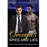 Romance: Omega's Spies and Lies (M/M, Gay Shifter, Paranormal, MPreg Romance) (Alpha and Omega Gay Romance Short Stories Book 6)