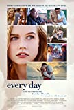 Poster Every Day Movie 18 x 28 Inches