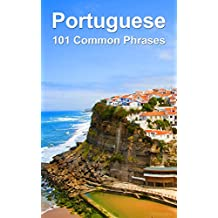 Portuguese: 101 Common Phrases
