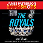Private: The Royals | James Patterson, Rees Jones