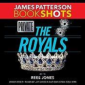 Private: The Royals | James Patterson, Rees Jones