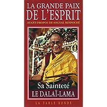 GRANDE PAIX DE L'ESPRIT (LA)