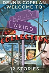 Welcome To Hollyweird Collection Paperback