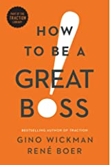 How to Be a Great Boss Hardcover