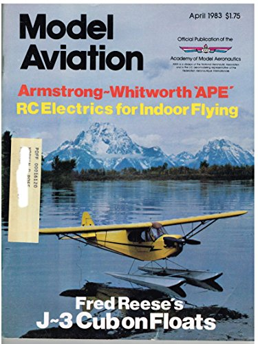 Model Aviation Magazine (April 1983) RC Piper J-3 Cub/CL Focke Wulf FW-190 1/2A Profile/FF Armstrong-Whitworth Ape ()