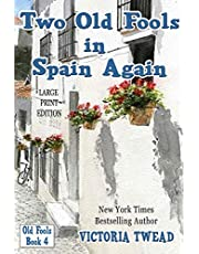 Two Old Fools in Spain Again - LARGE PRINT
