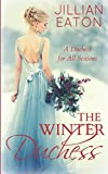 img - for The Winter Duchess (A Duchess for All Seasons) book / textbook / text book