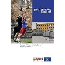 Sports et prisons en Europe (Politiques et pratiques sportives) (French Edition)