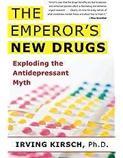 The Emperor's New Drugs: Exploding the Antidepressant Myth
