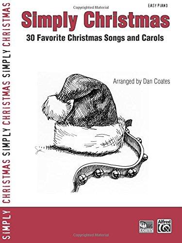 Simply Christmas: 30 Favorite Christmas Songs and Carols (Simply Series)