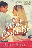 What Could Be (Everyday Love Series)