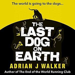 The Last Dog on Earth Audiobook