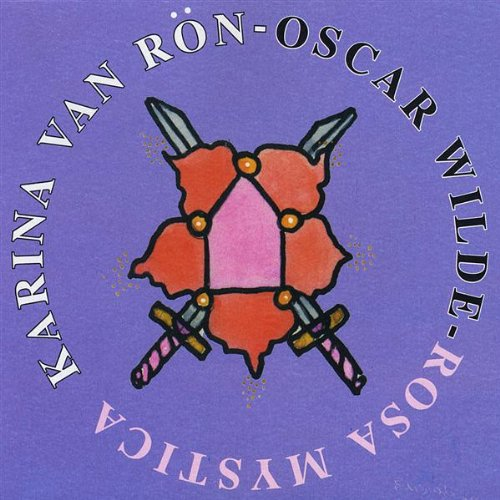 Oscar Wilde-Rosa Mystica: Karina Van Ron: Amazon.es: Música