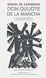 img - for Don Quijote de la Mancha. Edici n RAE / Don Quixote de la Mancha. RAE (Real Academia Espanola) (Spanish Edition) book / textbook / text book