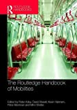 img - for The Routledge Handbook of Mobilities book / textbook / text book