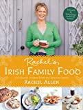 Rachel's Irish Family Food, Rachel Allen, 0007462581