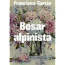 Besar alpinista (Spanish Edition)