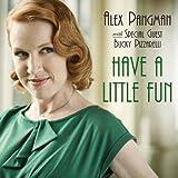 Have a Little Fun by Alex Pangman