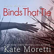 Binds That Tie Audiobook by Kate Moretti Narrated by Emily Cauldwell, Douglas Berger