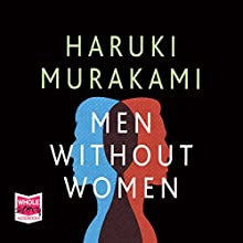 Men Without Women Audiobook by Haruki Murakami Narrated by Bruno Roubicek
