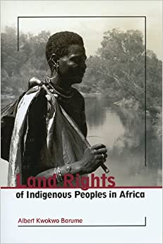 Book Land Rights of Indigenous Peoples in Africa (Iwgia Document Series)