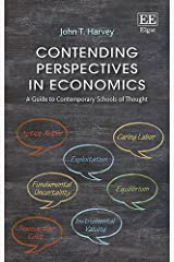 Contending Perspectives in Economics: A Guide to Contemporary Schools of Thought Paperback