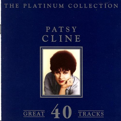 Patsy Cline - The Platinum Collection By Patsy Cline - Zortam Music