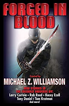 Forged in Blood (Freehold Book 8) by [Williamson, Michael Z.]
