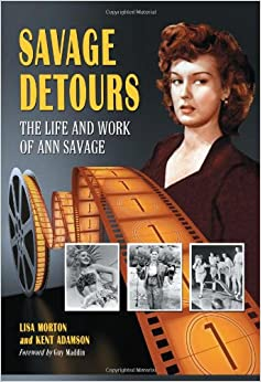 Book Savage Detours: The Life and Work of Ann Savage