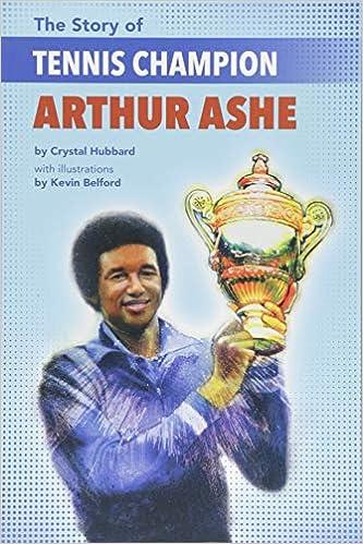 The Story of Tennis Champion Arthur Ashe