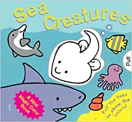 A Mini Magic Color Book: Sea Creatures: Louisa Sladen, Luana Rinaldo ...