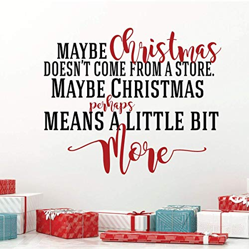 Christmas Decoration Decals for Wall, Window, Crafts, Gifts - 'Maybe Christmas Doesn't Come From a Store' | Red, Green, Silver, Gold, Pink, Purple, Other Colors | Small, Large Sizes ()