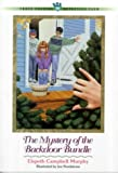The Mystery of the Backdoor Bundle, Elspeth Campbell Murphy, 0764221361