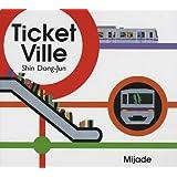 Ticket Ville