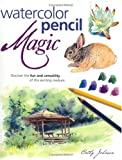 Watercolor Pencil Magic, Cathy Johnson, 158180119X