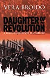 Daughter of the revolution: A Russian girlhood remembered