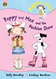 Poppy and Max and the Fashion Show, Sally Grindley, 1843623935