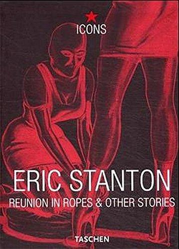 Eric Stanton, Reunion in Ropes (TASCHEN Icons Series) by Taschen