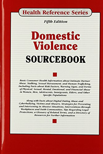 Domestic Violence Sourcebook (Health Reference Series)