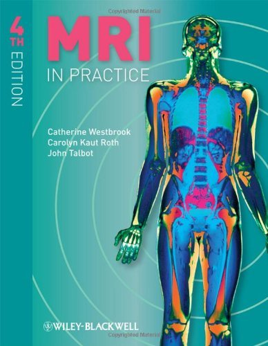 By Catherine Westbrook - MRI in Practice: 4th (fourth) Edition