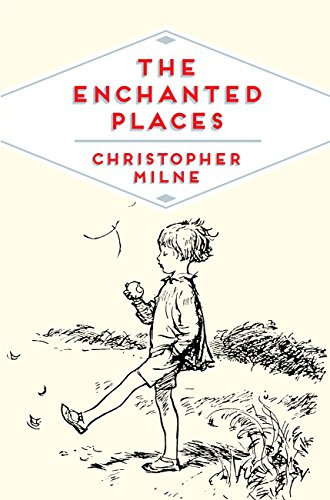 The Enchanted Places: A Childhood Memoir (Pan Heritage Classics Book 6)