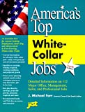 America's Top White Collar Jobs, JIST Works, Inc. Staff and Department of Labor Staff, 1563704919