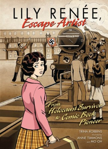 lily-renee-escape-artist-from-holocaust-survivor-to-comic-book-pioneer-fiction-middle-grade