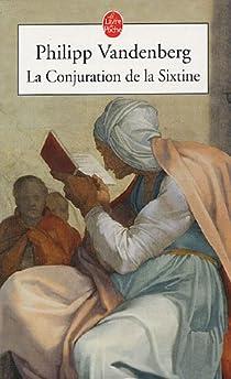 La Conjuration de la Sixtine par Vandenberg