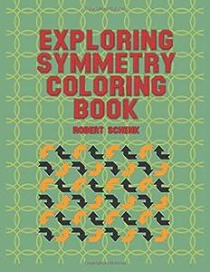 Exploring Symmetry Coloring Book