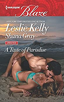 A Taste of Paradise: Addicted to You\More Than a Fling (Unrated!) by [Kelly, Leslie, Gray, Shana]