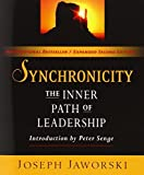 img - for Synchronicity: The Inner Path of Leadership by Joseph Jaworski (2011-06-06) book / textbook / text book