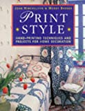 Print Style, John Hinchcliffe and Wendy Barber, 0304348104