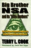 Big Brother Nsa and It's Little Brother, Terry L. Cook, 1575580365